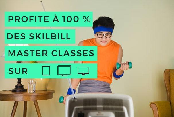 PROFITE a 100 skilbill - Skilbill Sports Master Classes en ligne